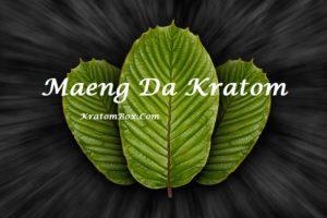 Maeng Da Kratom Helps With Mood, Energy, And Pain