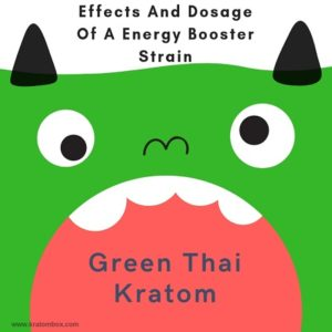 Green Vein Thai Kratom – A Energy Booster Strain
