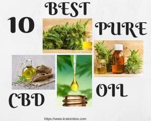 10 Best Pure CBD Oil
