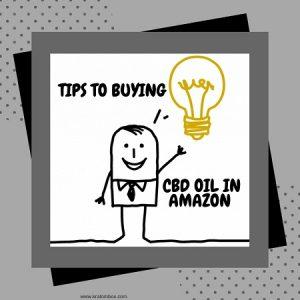 Tips To Buying CBD Oil In Amazon