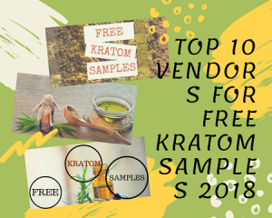 Top 10 vendors for free kratom samples 2018