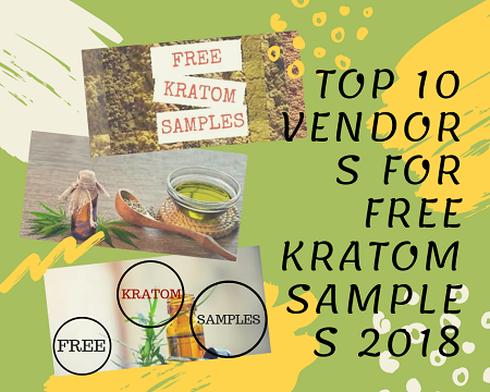 Free Kratom Samples : Must Try Top 10 Vendors To Get Free Sample