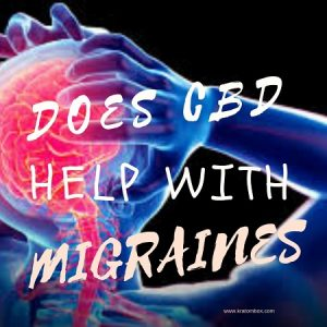 Does CBD Help With Migraines